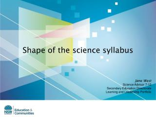 Shape of the science syllabus