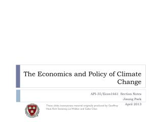 The Economics and Policy of Climate Change