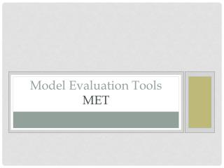 Model Evaluation Tools MET
