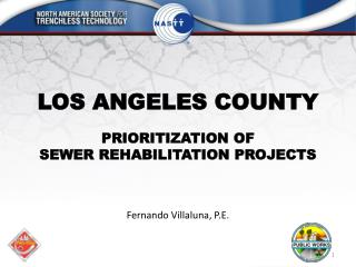 LOS ANGELES COUNTY PRIORITIZATION  OF  SEWER REHABILITATION PROJECTS