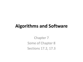 Algorithms and Software