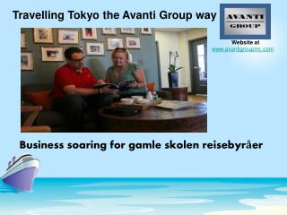 Travelling Tokyo the Avanti Group way