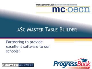 aSc  Master Table Builder