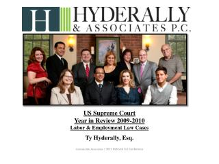 US Supreme Court  Year in Review 2009-2010 Labor & Employment Law Cases Ty Hyderally, Esq.