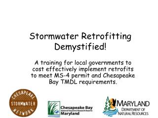 Stormwater Retrofitting Demystified!