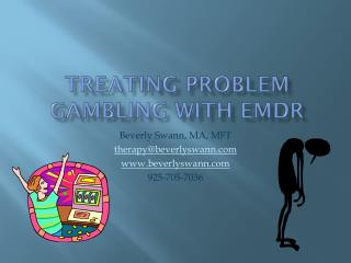 Treating Problem Gambling with EMDR
