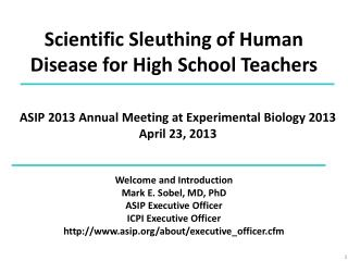 Scientific Sleuthing  of  Human Disease  for High  School Teachers