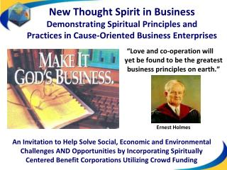 """Love and co-operation will  yet  be found to  be  the greatest business principles on  earth."""