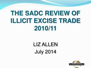 THE SADC REVIEW OF ILLICIT EXCISE TRADE 2010/11