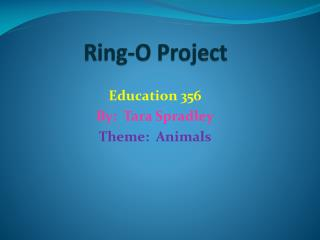Ring-O Project