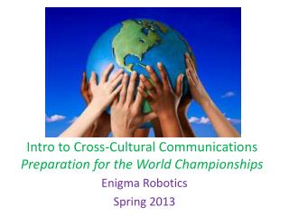 Intro to Cross-Cultural Communications Preparation for the World Championships