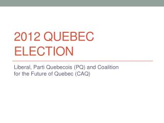 2012 Quebec Election