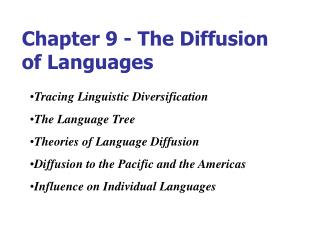 Chapter 9 - The Diffusion of Languages