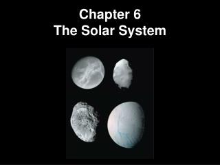 Chapter 6 The Solar System