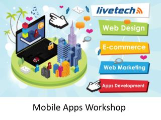 Mobile Apps Workshop