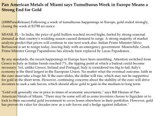 Pan American Metals of Miami says Tumultuous Week in Europe