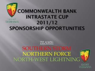 COMMONWEALTH BANK INTRASTATE CUP 2011/12 SPONSORSHIP OPPORTUNITIES