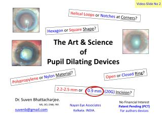 The Art & Science  of  Pupil Dilating Devices