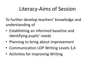 Literacy-Aims of Session