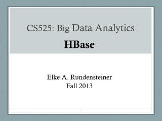 CS525: Big  Data Analytics