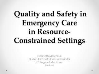 Quality and Safety in Emergency Care in Resource-Constrained  S ettings