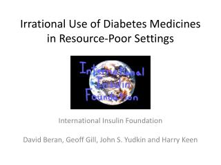 Irrational Use of Diabetes Medicines in Resource-Poor Settings