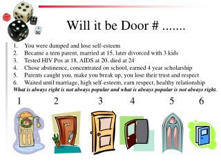 Will it be Door # .......