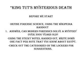 """king tut's mysterious death"