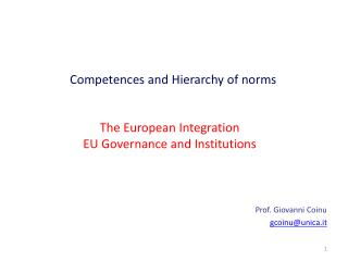 The European Integration EU Governance and Institutions