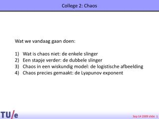 College 2: Chaos
