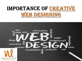 Webrex Technologies- Importance of Creative Web Designing