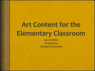 Art Content for the Elementary Classroom