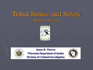 James R. Warren Wisconsin Department of Justice Division of Criminal Investigation