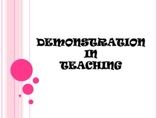 DEMONSTRATION  IN  TEACHING