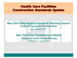 Health Care Facilities       Construction Standards Update