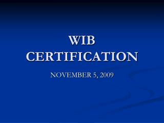 WIB CERTIFICATION