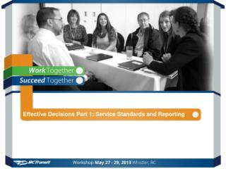 Effective Decisions Part 1: Service Standards and Reporting