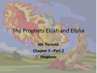 The Prophets Elijah and Elisha