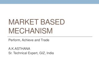 Market based mechanism
