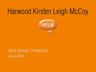 NEW BRAND THINKING! June 2004