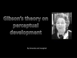 Gibson's theory on perceptual development