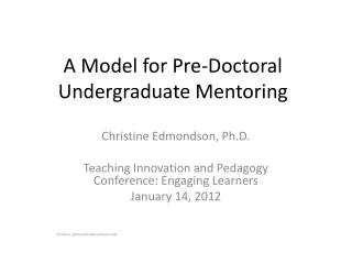 A Model for Pre-Doctoral Undergraduate Mentoring