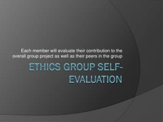 Ethics Group Self-Evaluation