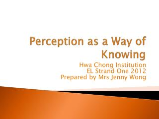 Perception as a Way of Knowing