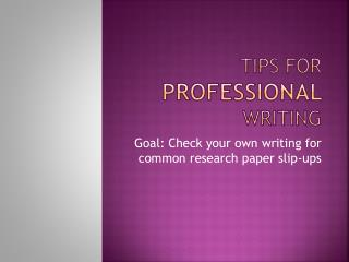 Tips for professional  writing