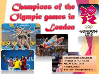 Champions of the Olympic games in London