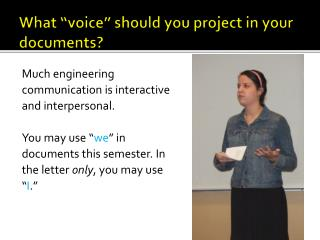 "What ""voice"" should you project in your documents?"