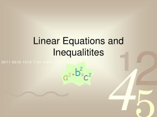 Linear Equations and Inequalitites