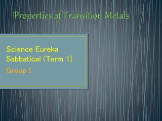 Properties of Transition Metals