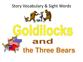 Story Vocabulary & Sight Words